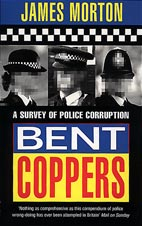 BENT COPPERS by JAMES MORTON